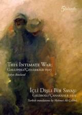This Intimate War: Gallipoli/Çanakkale 1915 (2015)